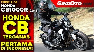 Honda CB1000R 2018 | First Ride Review | GridOto