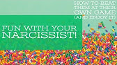 Fun With Your Narcissist!How To Beat Them At Their Own Game And Enjoy It