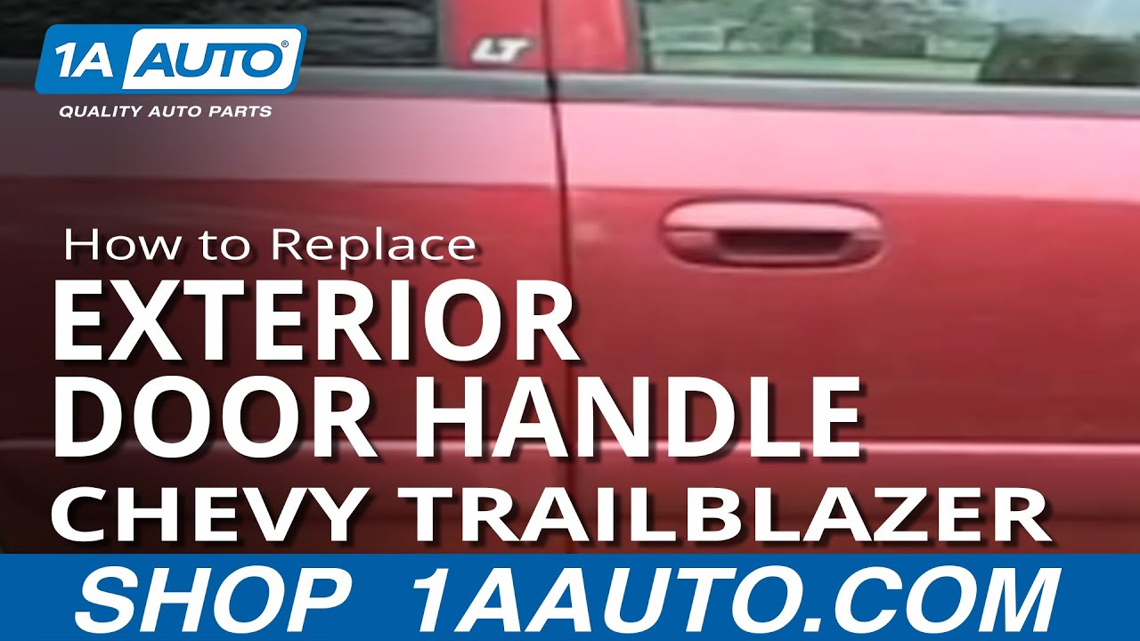 hight resolution of how to replace exterior door handle 02 09 chevy trailblazer