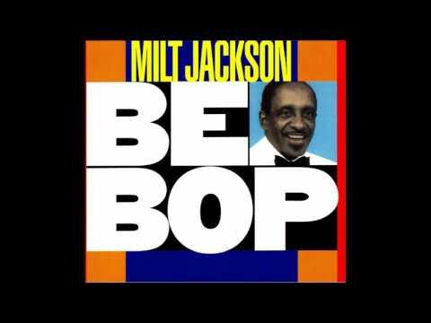Milt Jackson – Bebop(Full Album)