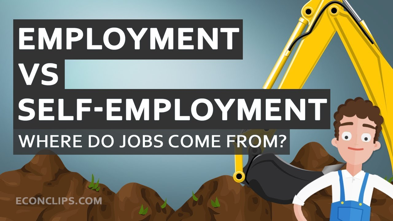 👨💼 Where do jobs come from? | Employment vs self-employment