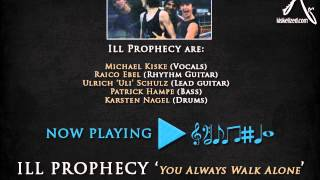 Ill Prophecy - You Always Walk Alone (2014 Remastered Version)