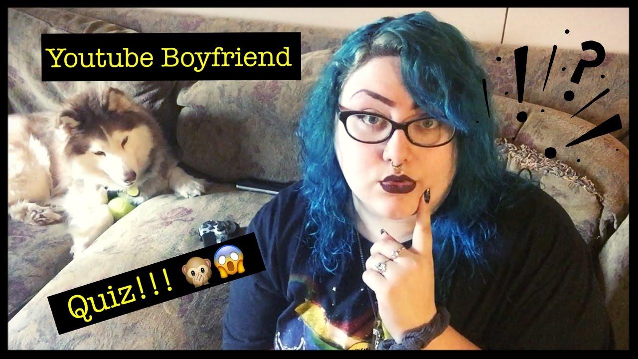 my youtube boyfriend quiz