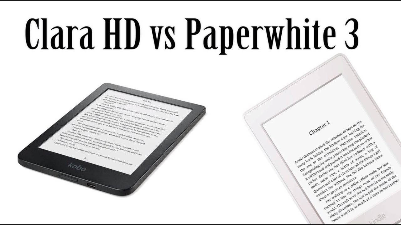 Kobo Clara HD vs Kindle Paperwhite 3