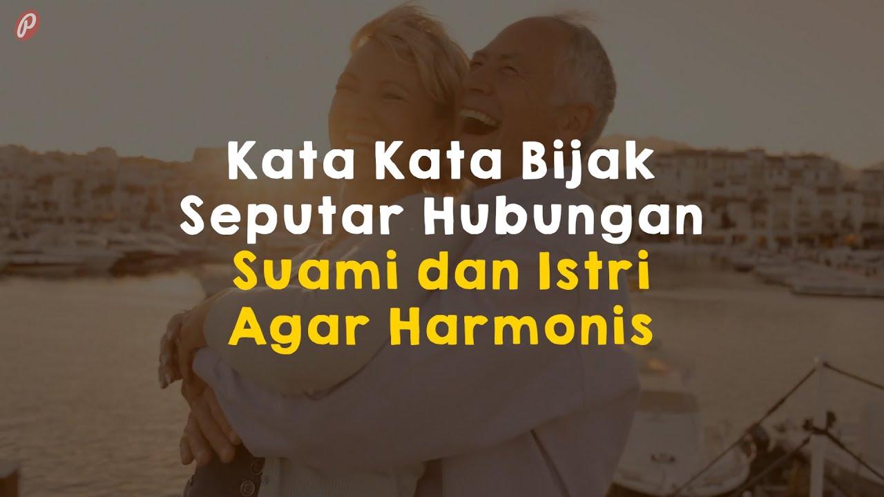 Kata Kata Bijak Seputar Hubungan Suami Dan Istri Agar Harmonis Youtube