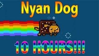Nyan Dog [10 HOURS!!!] (Nyan Cat Parody)