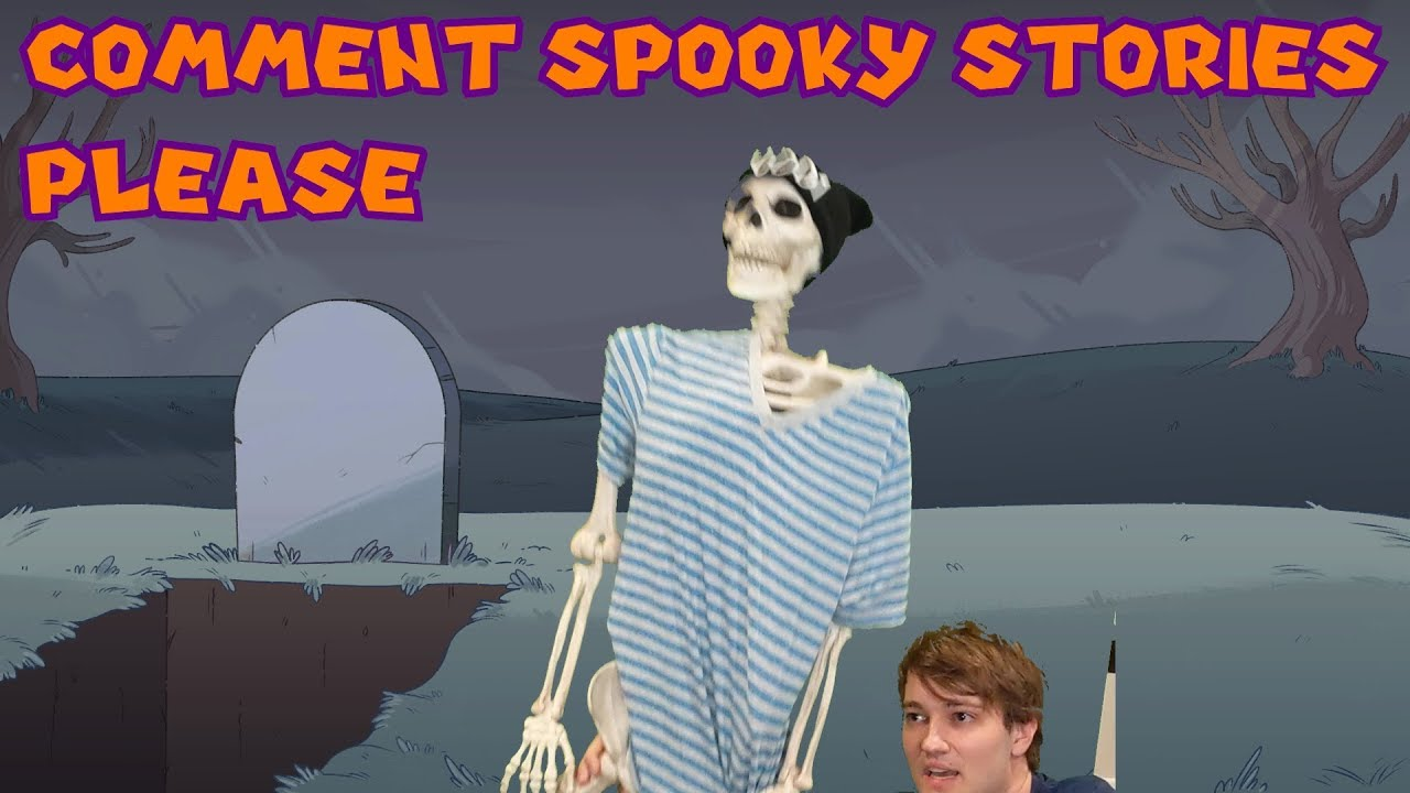 Comment Your Spooky Stories - TheOdd2sOut asks his comment section for spooky stories.