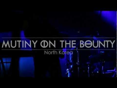 Mutiny on the Bounty - North Korea