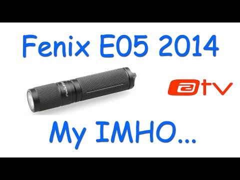 Fenix E05 2014. My IMHO...
