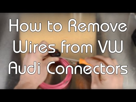How To Remove Wires From VW Audi Connectors