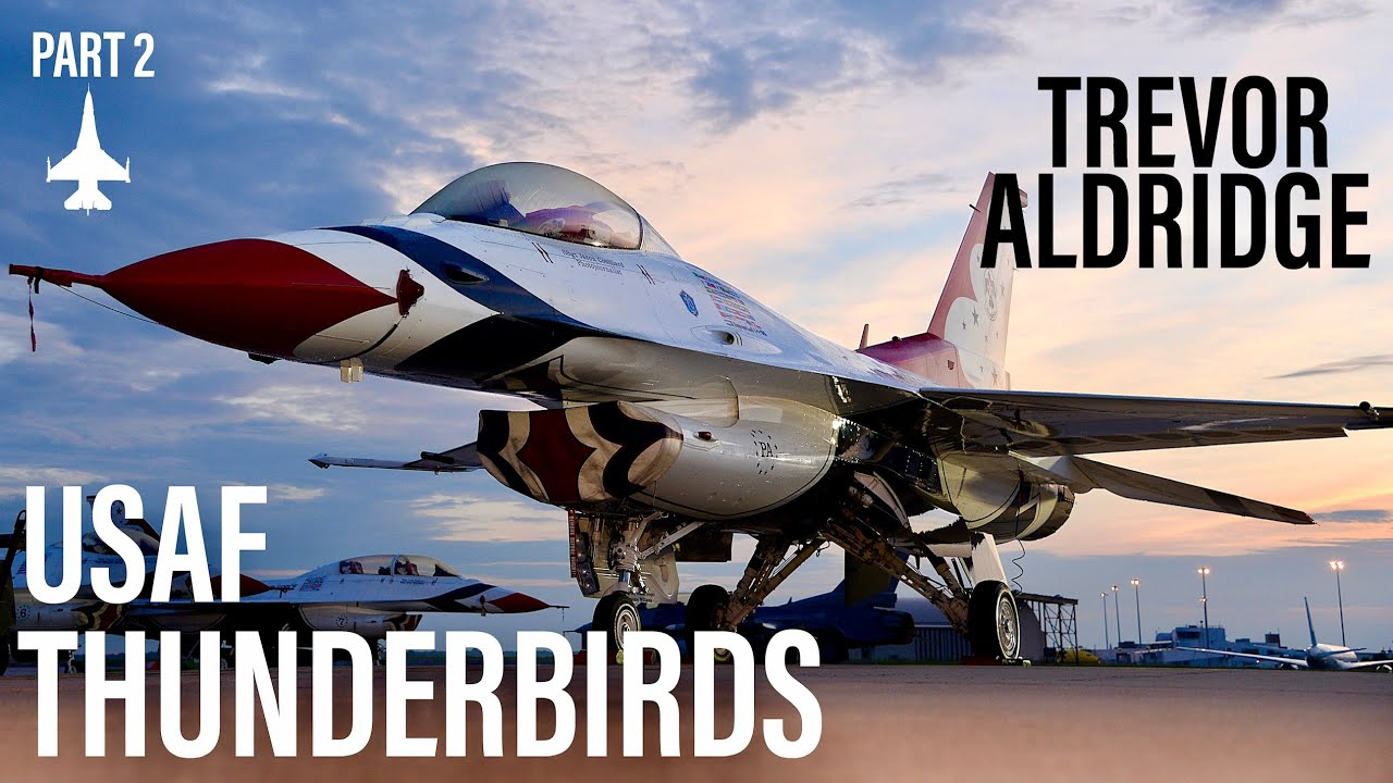"USAF Thunderbird 2 Pilot | Trevor ""Dozen"" Aldridge (Part 2)"