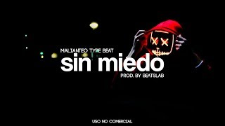 Sin Miedo - Malianteo/Trap Type Beat (BeatsLab)