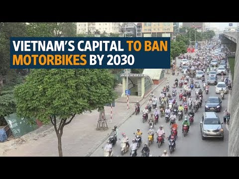 Vietnam's capital to ban motorbikes by 2030