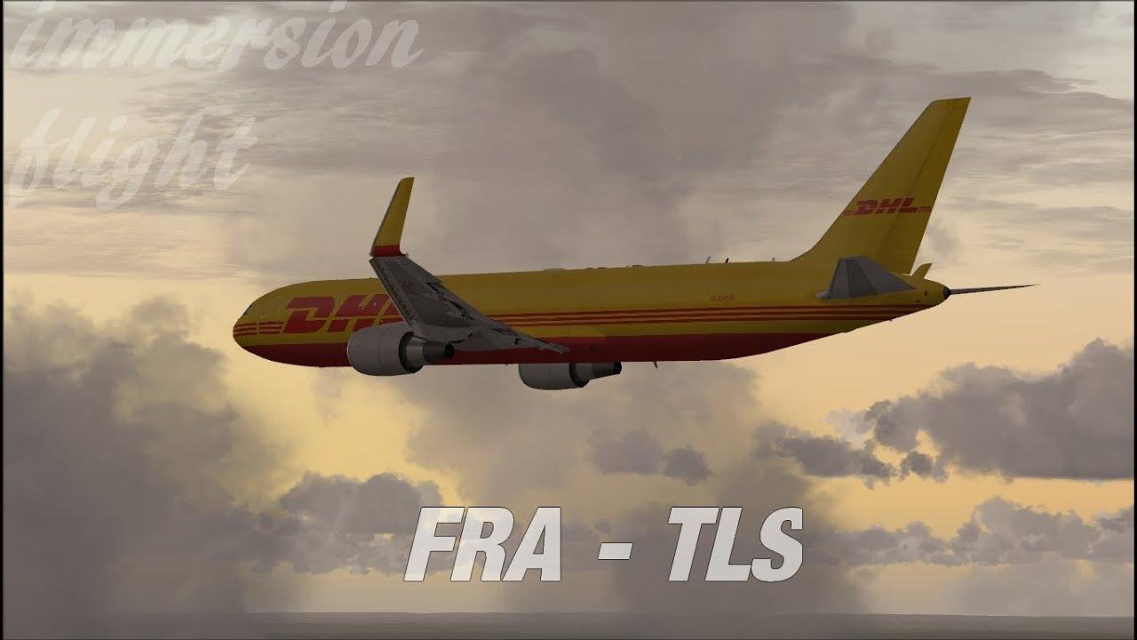 Flight Simulator X | DHL Express, Boeing 767-300 Frankfurt (EDDF) -  Toulouse (LFBO)