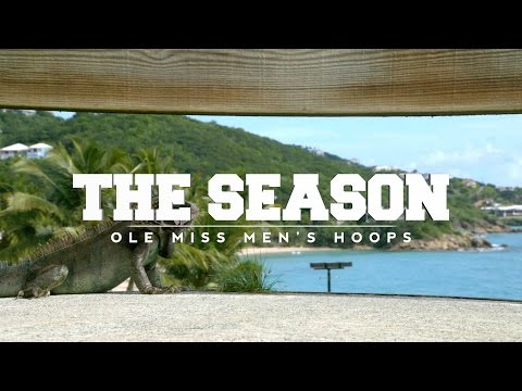The Season: Ole Miss Men's Hoops - Paradise Jam