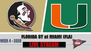 Florida State Seminoles vs Miami (FL) Hurricanes Live | 2020 College Football Week 4 | 9/26/2020