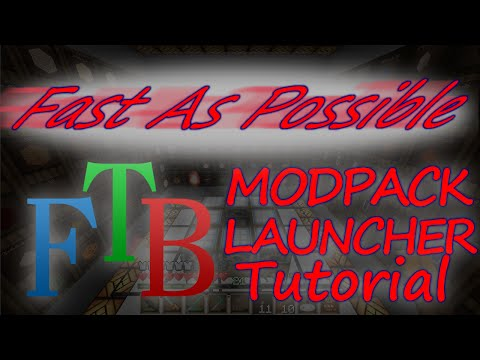 Fast As Possible ~ FTB ModPack Launcher Tutorial |2015|