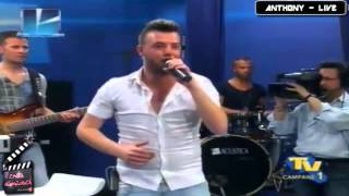 Anthony - Medley Live - Tv Campane