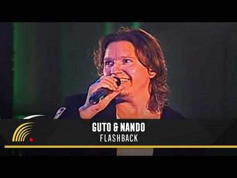 Guto & Nando - Flashback - O Show