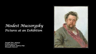 Joseph Zins Performing Modest Mussorgsky's Pictures at an Exhibition