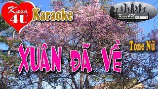 Xuân đã về Karaoke (Tone nữ) - Beat hay [Kara4U]