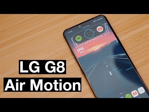 Hands-On With LG's G8 Smartphone With Air Motion Gestures