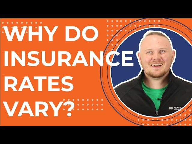 Why Do Insurance Rates Vary Between Insurance Companies?