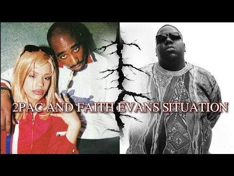 2PAC AND FAITH EVANS SITUATION (MUST SEE!!!)