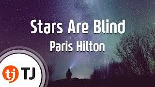 [TJ노래방] Stars Are Blind - Paris Hilton ( - ) / TJ Karaoke