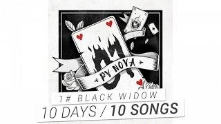 Repeat youtube video PV Nova - #1 Black Widow [10 DAYS / 10 SONGS]