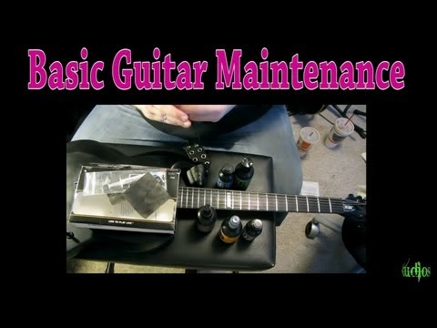 Basic Guitar Maintenance