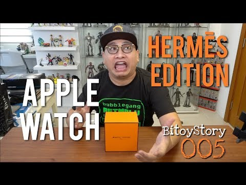 "#BitoyStory 005: ""Hermes Apple Watch"""