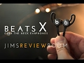 Beats X Earphone -  REVIEW