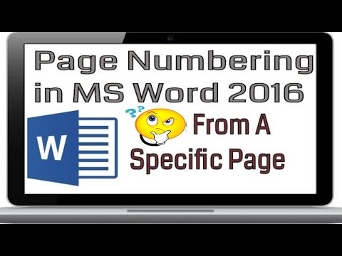 Page Numbering from a Specific Page in MS Word 2016||Nov, 2017