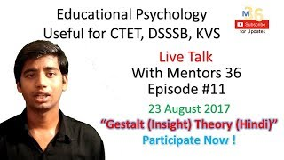 Live Talk #11 | Gestalt Theory (Hindi) | Discussion and Doubts | Child Psychology | CTET DSSSB KVS