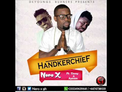 Nero X – Handkerchief ft. Tinny & Ayesem (Audio Slide)