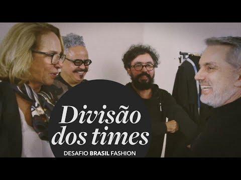 DESAFIO BRASIL FASHION   Divisão dos times