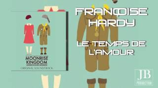 "Françoise Hardy - Le Temps De L'Amour (Original Soundtrack Theme from ""Moonrise Kingdom"")"