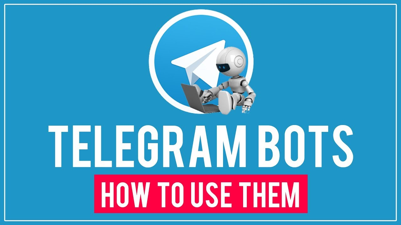Telegram Bots - How To Use Them Effectively Individually and In Groups