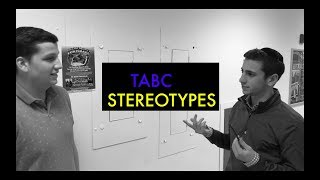 TABC Stereotypes