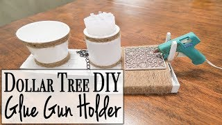 Dollar Tree DIY ~ How to Make a Glue Gun Holder