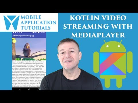 Kotlin android development tutorial: video streaming using MediaPlayer with SurfaceView