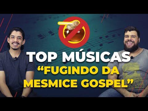 TOP MÚSICAS PRA FUGIR DA MESMICE GOSPEL