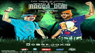 Ragga Dub - Jowell y Randy (original) (Sobredoxis)