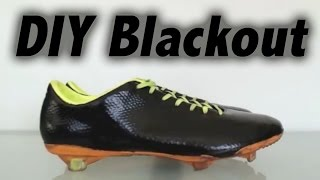 DIY | How To Blackout Any Soccer Cleats | +On Feet