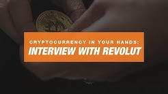 Cryptocurrency in your hands: Interview with Revolut