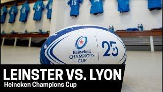 LIVE | Heineken Champions Cup | Leinster v Lyon