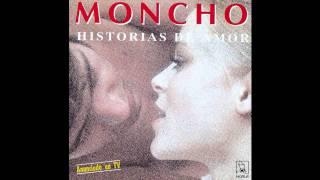 Moncho - Historia de amor