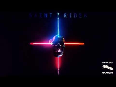Saint Rider -