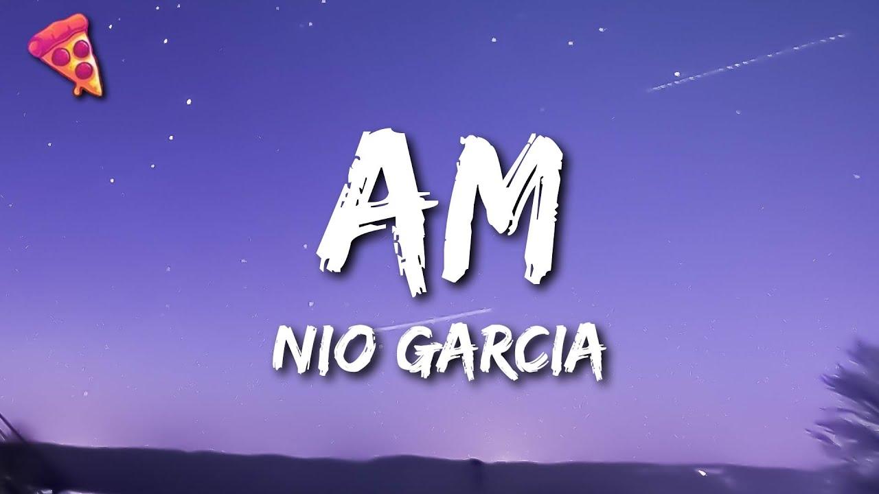 Download Nio Garcia - AM